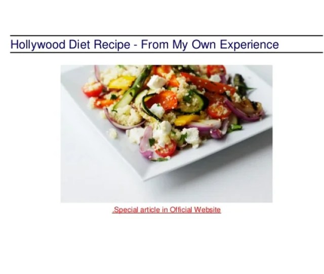 Hollywood Diet Recipe From My Own Experience Special Article In Official Website