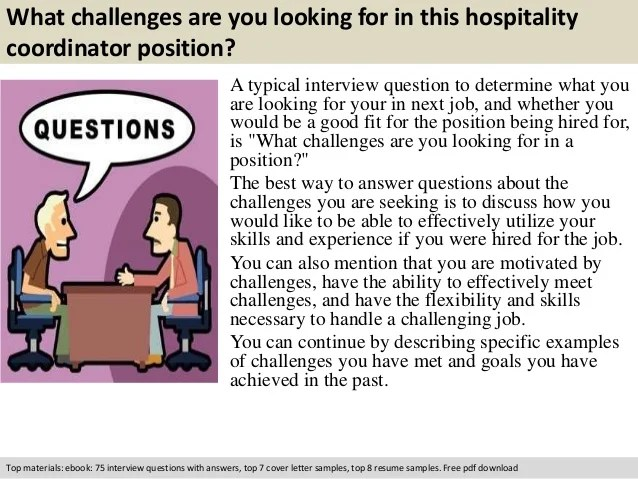 Hospitality coordinator interview questions