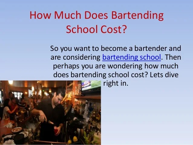 How Much Does Bartending School Cost
