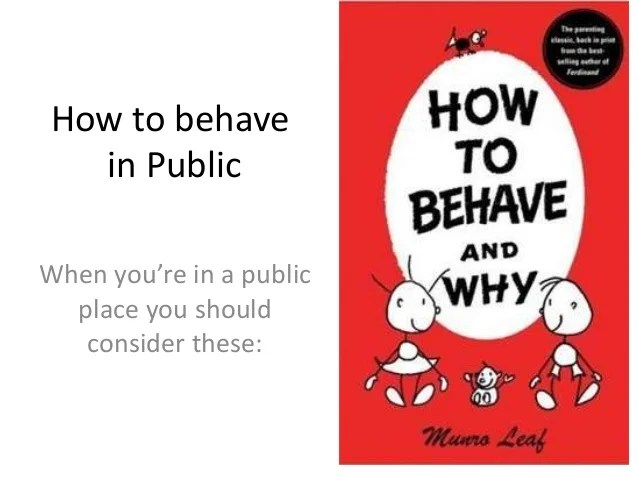 How To Behave In Public Places