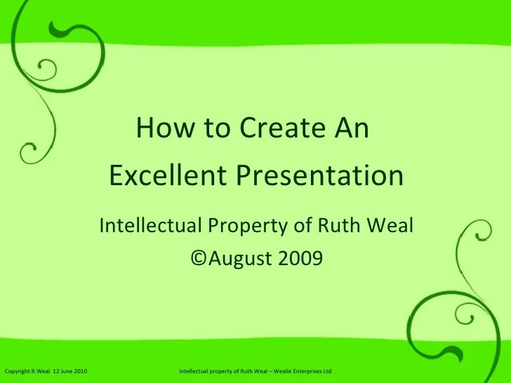 How To Create An Excellent Presentation