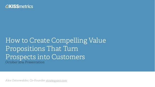 How To Create Compelling Value Propositions That Turns