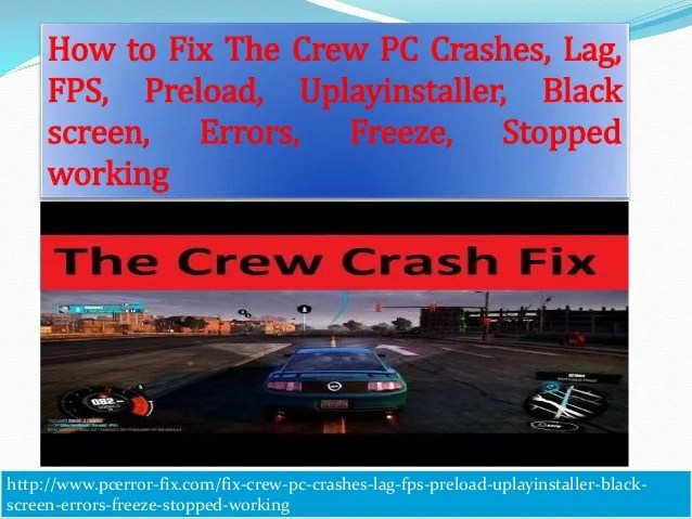 How To Fix The Crew Pc Crashes Lag Fps Preload