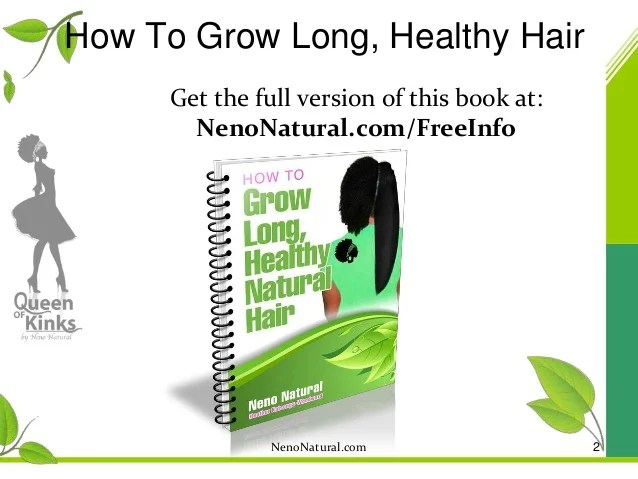 grow long healthy natural