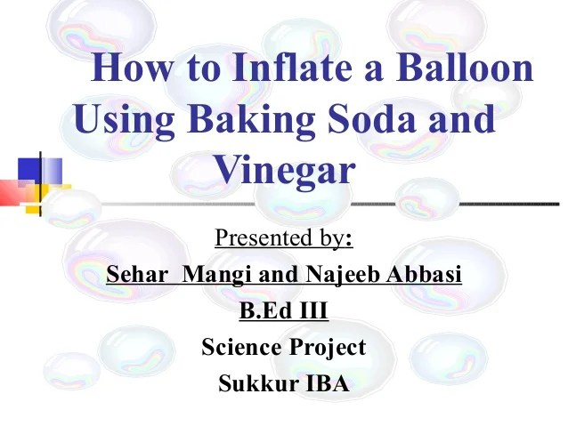 How To Inflate A Balloon Using Baking Soda And Vinegar
