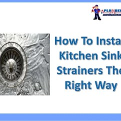 Kitchen Sink Strainers Caddy How To Install The Right Way If A Pool Of Water Has Already Settled Inside Your Cabinet Or You