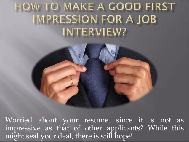 How To Make A Good First Impression For A Job Interview