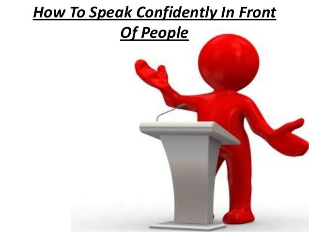 How to speak confidently in front of public