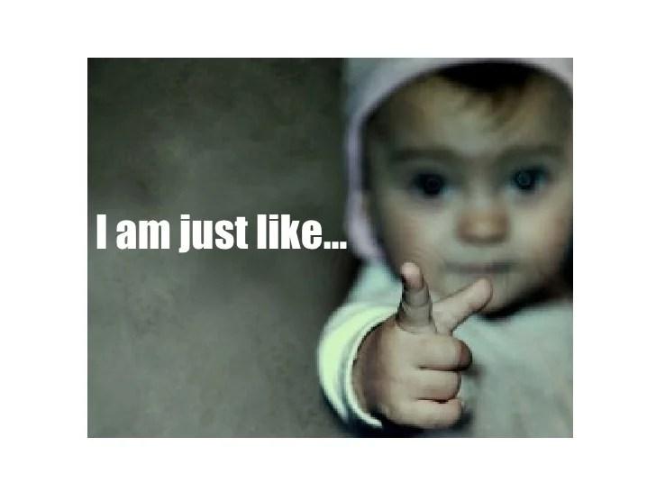 i am like you