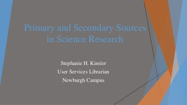 Primary And Secondary Sources In Science Research 1 638 ?cb=1454100422