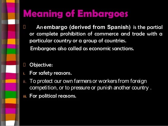 Types Of Embargoes With Examples