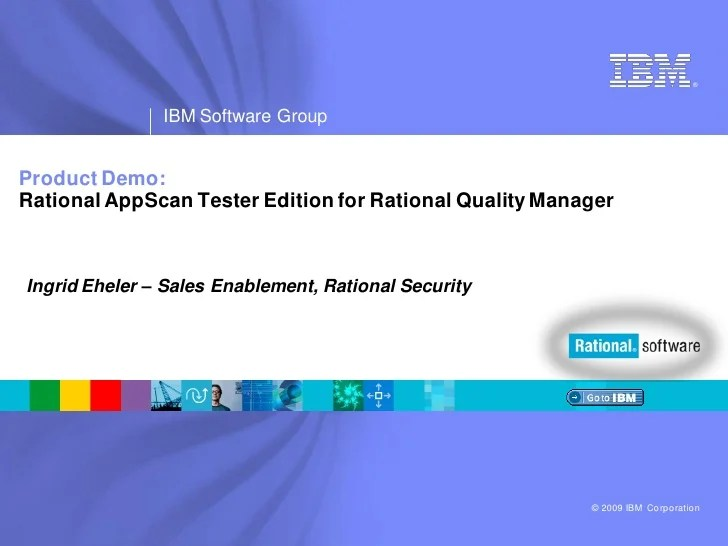 IBM Rational App Scan Tester Edition and Quality Manager