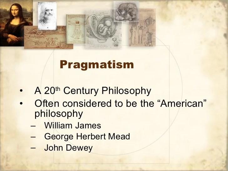 Idealism RealismPragmatism