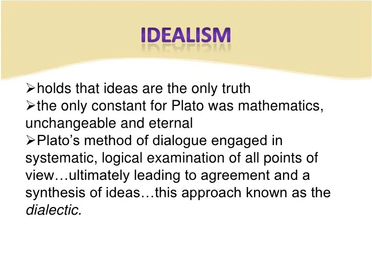 Idealism and realism educ 301