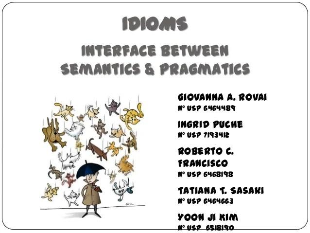 Idioms Interface Between Semantics & Pragmatics Letras