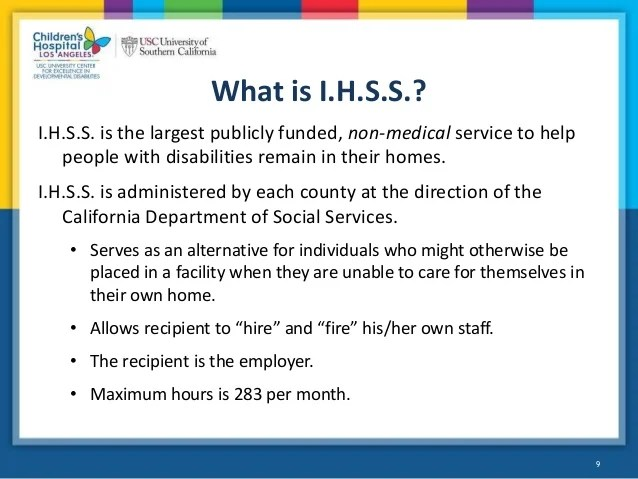 what is    also webinar in home supportive services ihss for people with intellect  rh slideshare