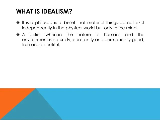 Implication of Idealism and Naturalism to Philippine Education