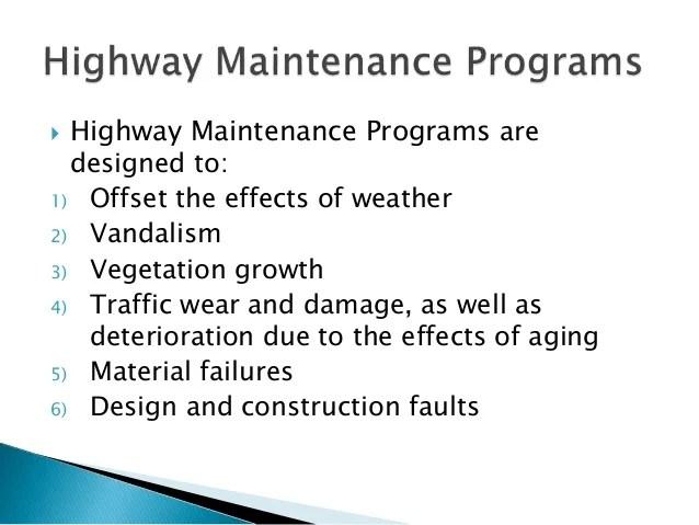 Importance of highway maintenance