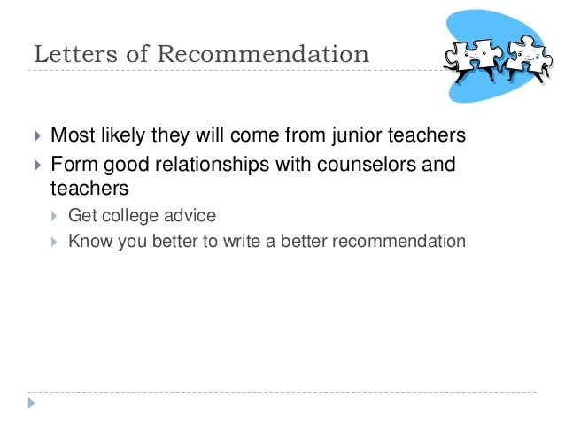 it is recommended that a letter of recommendation for college admission come from
