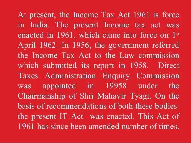 Income Tax Law: Sources Of Income Tax Law In India