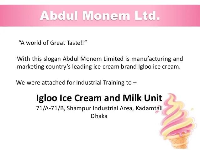 Industrial training at abdul monem limited igloo ice cream and milk unit also  rh slideshare