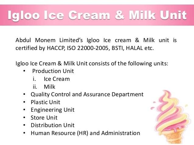 Igloo ice cream also industrial training at abdul monem limited and milk  rh slideshare