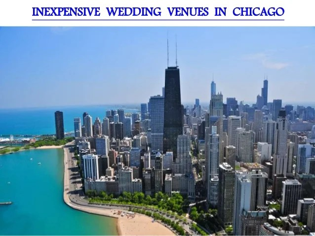 Inexpensive Wedding Reception Venues Chicago