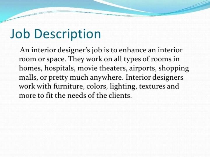 Interior design description career Interior designer job requirements