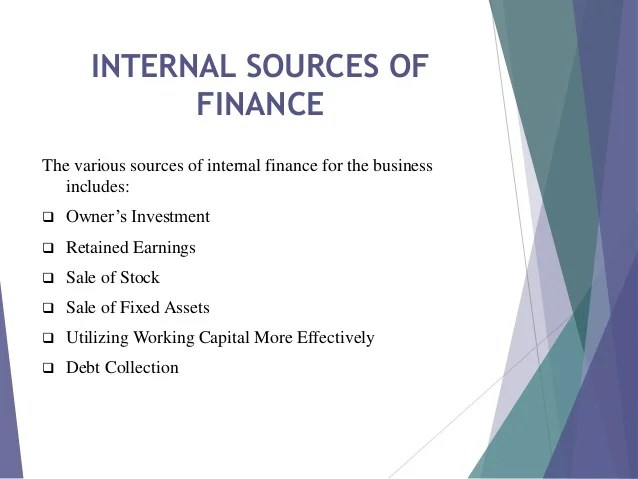 Internal sources of finance examples  People Worth Your own Security