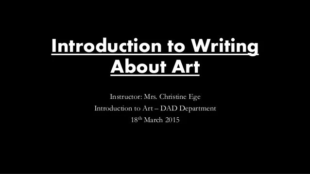 Introduction To Writing About Art Critical