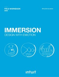 Intuit Immersion Workbook: Design with Emotion