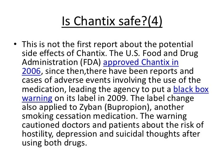 Is it safe to stop smoking with chantix