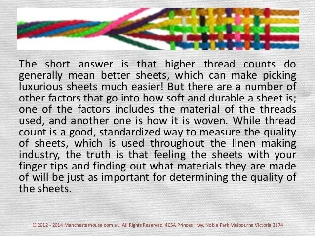 Is It True That The Higher The Thread Count The Better ...