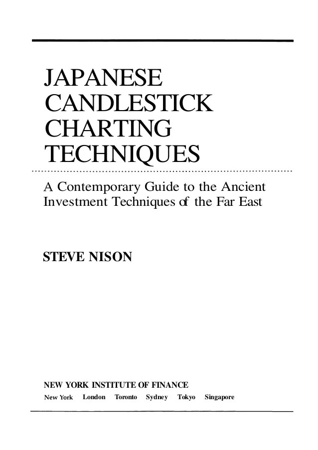 also japanese candlestick charting techniques by steve nison rh slideshare