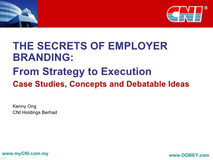 The Secrets Of Employer Branding From Strategy To Execution