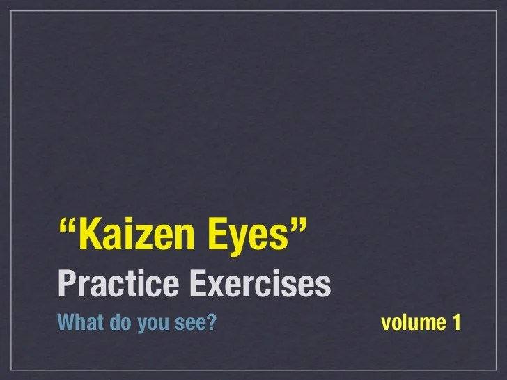 kaizen eyes practice exercises volume 1