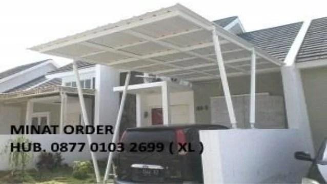 kanopi baja ringan termurah murah di surabaya 087701032699 xl