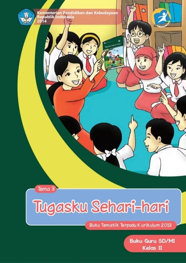 Tema 3 Kelas 2 : kelas, Kelas, Sd_tematik_3_tugasku_sehari-hari_guru