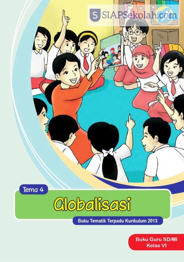Soal Tema 4 Kelas 6 Globalisasi : kelas, globalisasi, Kelas, Tematik, Globalisasi