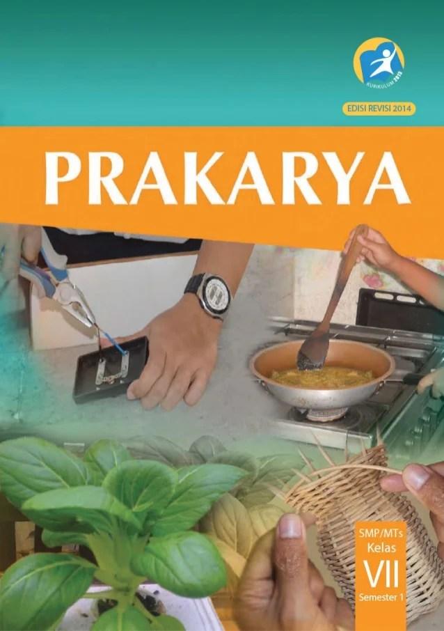 Buku Prakarya Kelas 7 : prakarya, kelas, Siswa, Kurikulum, Kelas, Prakarya