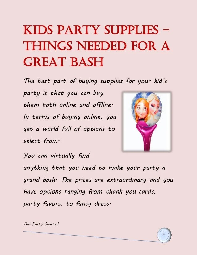 Kids party supplies  things needed for a great bash