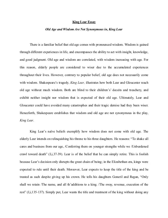 King Lear Essay Old Age And Wisdom Are Not Synonymous