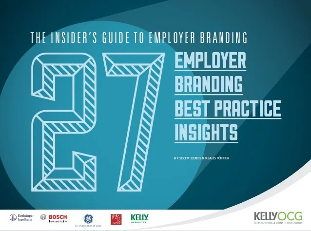 The Insiders Guide To Employer Branding 27 Best Practice