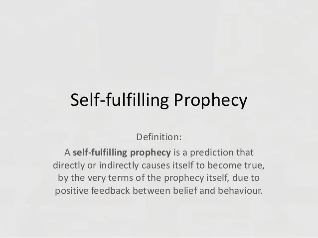 Image result for self-fulfilling prophecies