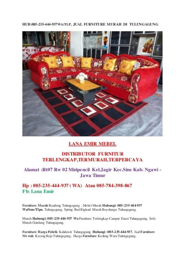 Hub 085 235 444 937wa Tlp Jual Furniture Murah Di Tulungagung