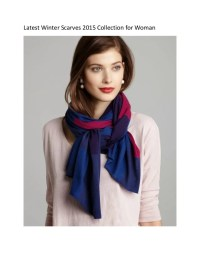 Latest Winter Scarves 2015 Collection for Woman