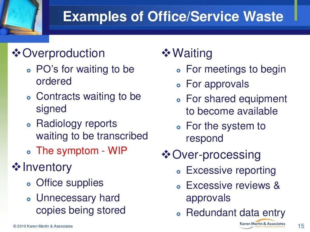 Examples Of Office Service Waste Overproduction