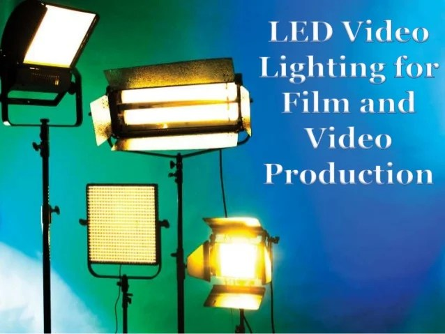 Led Video Lighting For Film And Video Production