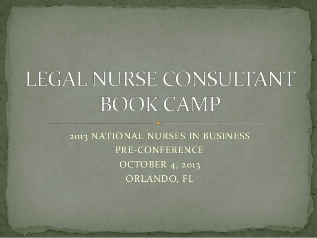 Legal Nurse Consultant Boot Camp