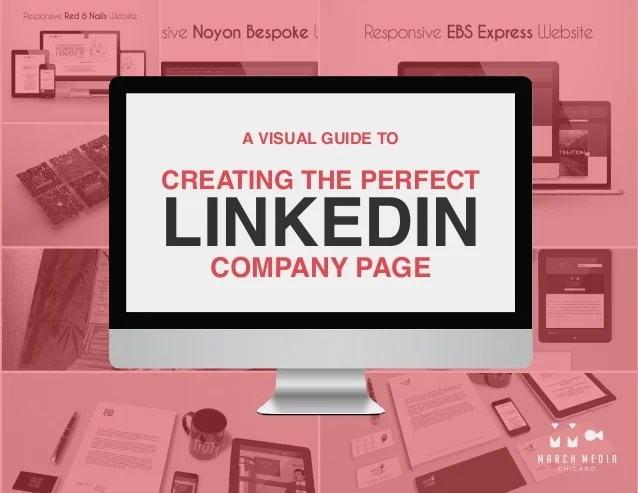 CREATING THE PERFECT LINKEDINCOMPANY PAGE A VISUAL GUIDE TO